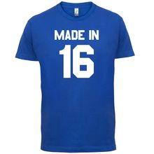 Made In 16 - Mens T-Shirt 13 Colours 100th Birthday Present Gift -1916 Print T Shirt Short Sleeve Hot