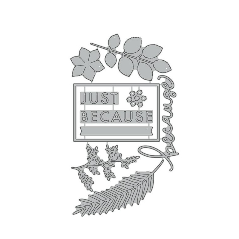 Eastshape Greeting Words Leaf Cutting Metal Dies for Scrapbooking Card Making Album Crafts Stencil Craft quot Just Because quot Dies in Cutting Dies from Home amp Garden