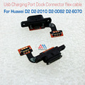 Replacement parts For Huawei D2 D2-2010 D2-0082 D2-6070 USB Port Charging Board D2 USB Board Flex Cable  Fast Shipping