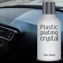Car Plastic Plating Refurbishing Agent Automotive Plating Agent Coating Polishing Car Protection for Car Paint 30ml