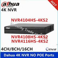 Dahua 4k NVR NVR4104HS-4KS2 NVR4108HS-4KS2 NVR4116HS-4KS2 4ch 8ch 16ch sin POE grabadora de Video en red