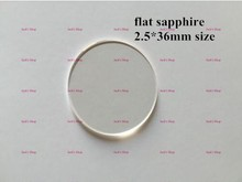 Good Quality Free Shipping 1pc 2 5 36mm Flat Sapphire for Watch Repair Watch Crystal Replacement