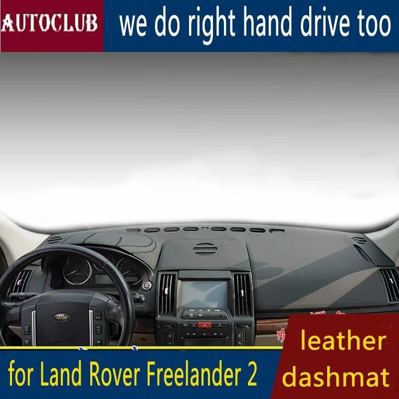 Pour Land Rover Freelander LR2 2006-2014 cuir Dashmat couverture de tableau de bord voiture Pad Dash Mat parasol tapis couverture 2007 2008 2009