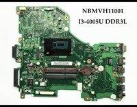 High Quality NBMVH11001 For ACER Aspire E5 573G Laptop Motherboard DA0ZRTMB6D0 I3 4005U DDR3L 100 Fully