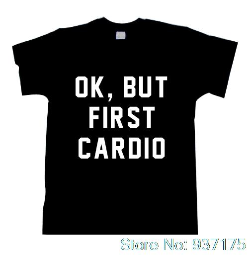 Ok But First Cardio T Shirt Funny Workout Tshirt Womens Uni Fashion
