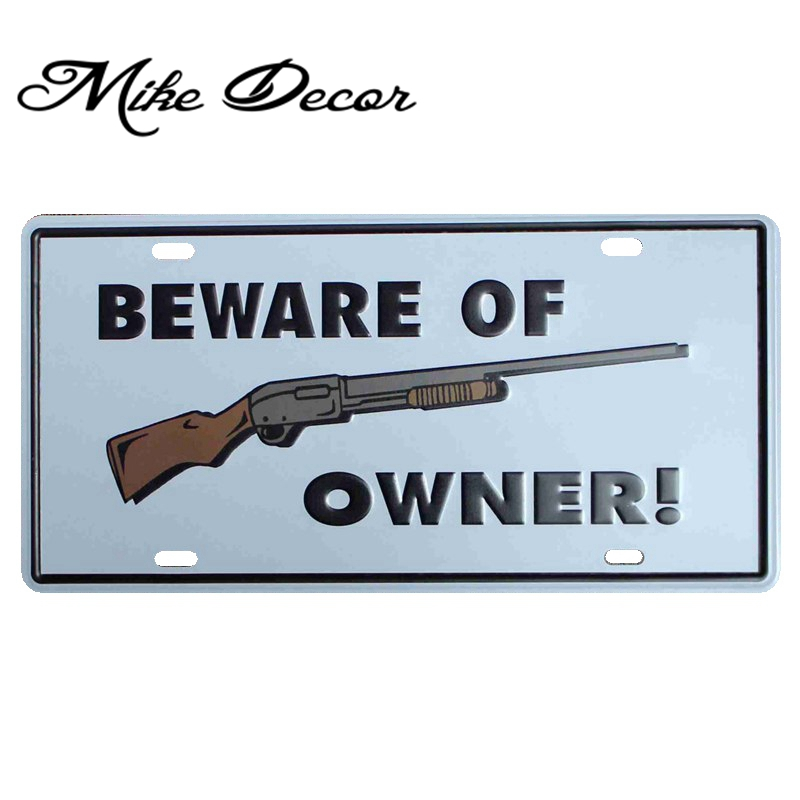 Us 4 79 49 Off Mike86 Beware Of Gun Owner Antique Bar Party Iron Painting Decoration Retro Gift Craft Metal Signs D 408 Mix Order 30 15 Cm In