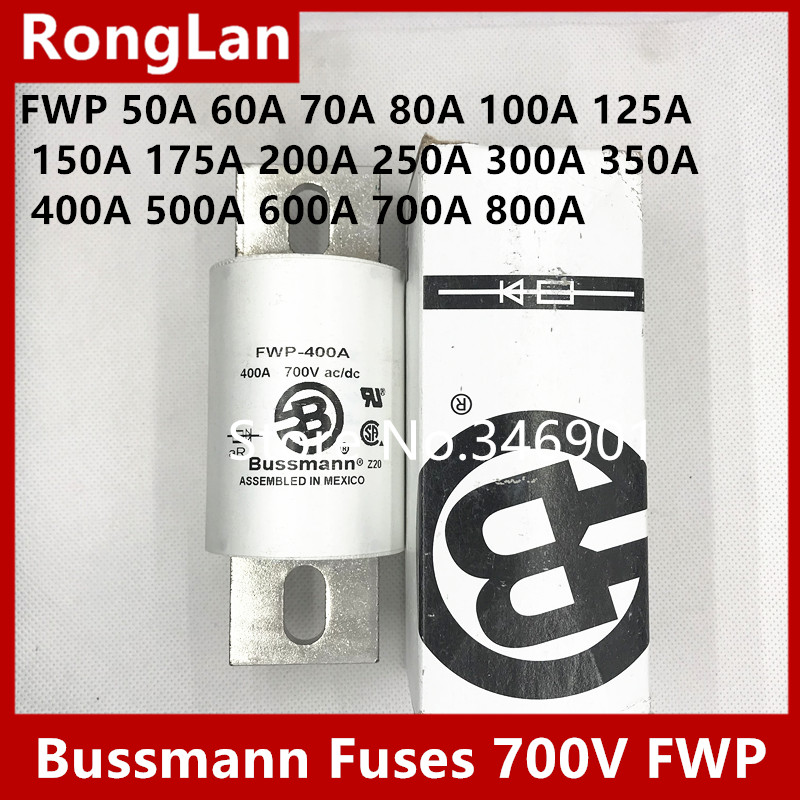 [SA]Imported original Bussmann Fuses 700V FWP 50A 60A 70A 80A 100A 125A 150A 175A 200A 250A 300A 350A 400A 500A 600A 700A 800A цена