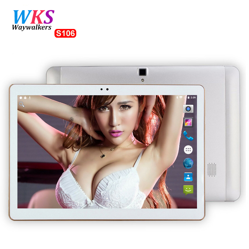 Waywalkers 4G LTE S106 10 inch tablet pc Android 6.0 Octa Core 4GB RAM 64GB ROM 5MP USB Interface GPS Bluetooth tablets MT8752 newest waywalkers tablet pc 10 1 inch tablets android 5 1 octa core 4gb ram 64gb rom 1280 800 ips 5mp gps mt6592 tablet infantil