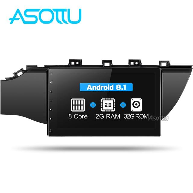 Asottu C17K21071 Octa 8 core 2G + 32G android 8,1 reproductor de dvd del coche de navegación gps para Kia k2 reproductor de vídeo de radio para coche estéreo 2017