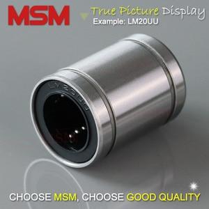 Image 4 - 10pcs MSM Linear Bearings LM4 LM5UU LM6UU LM8UU LM8SUU LM10UU LM12UU LM13UU LM16UU LM20UU LM25UU LM30UU Shaft Ball Bushings mm