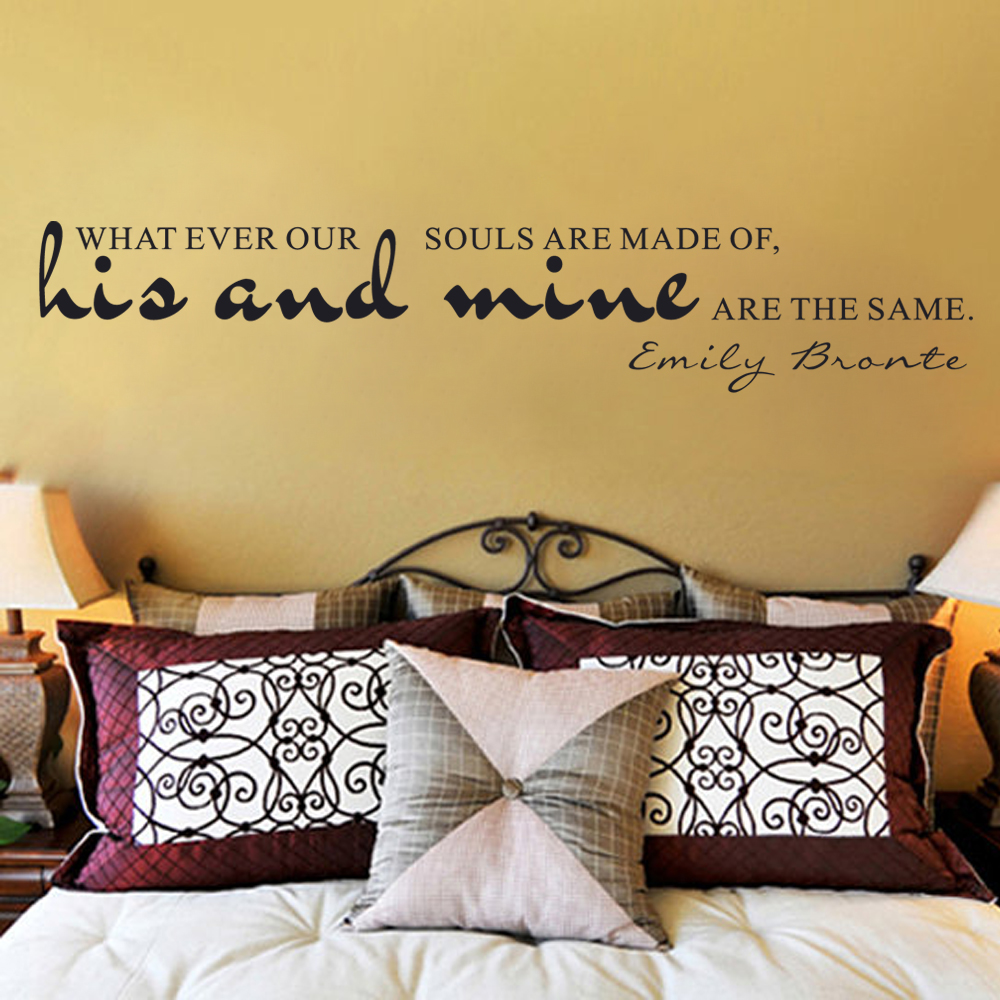 Whatever Our Souls Are Made Of Emily BRONTE His And Mine Are The ...