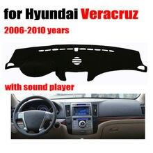 Приборной панели автомобиля чехлы для Hyundai Veracruz 2006-2010 высокой конфигурации левым dashmat Pad Даш Крышка Автоматический аксессуары