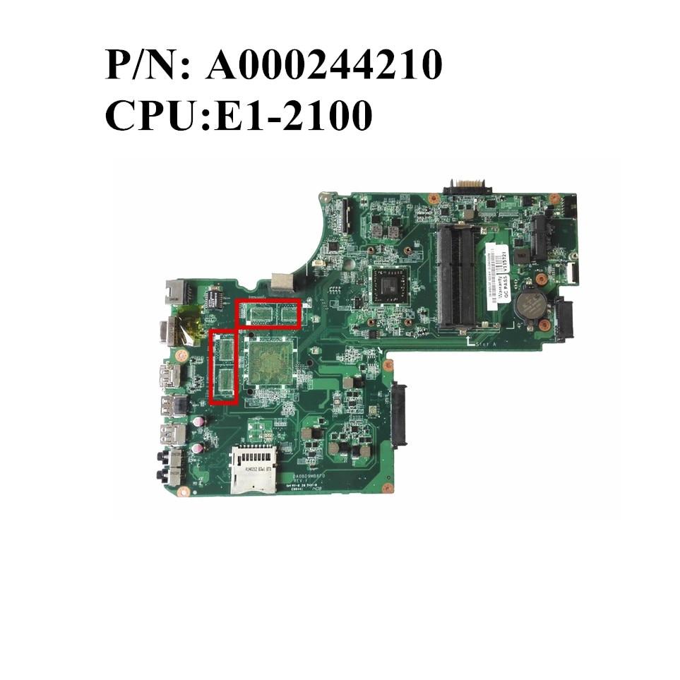 Excellent Original For Toshiba C70D C75D C70D A Laptop Motherboard With E1 2100 DDR3 A000244210 DA0BD9MB8F0