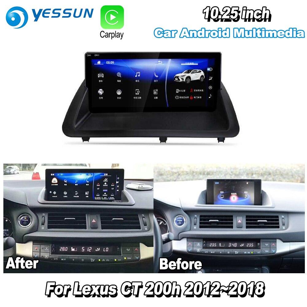 """YESSUN 10.25 """"pour Lexus CT 200 h CT200h 2013 ~ 2018 voiture Android Carplay GPS Navi cartes Navigation lecteur Radio stéréo WiFi pas de DVD"""