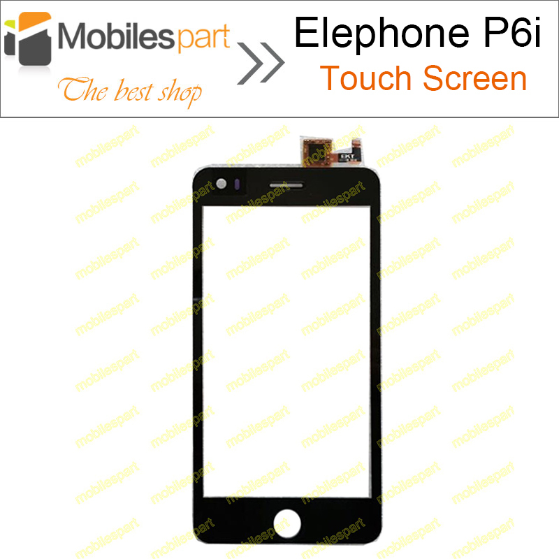 Elephone P6i Screen 100% Original Touch Screen Panel Assembly Replacement for Elephone P6i Smart Mobile Phone Free Shipping