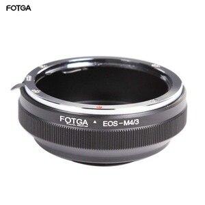 Image 1 - FOTGA canon için Lens adaptör halkası EF/EFs Lens Olympus Panasonic Mikro 4/3 m4/3 E P1 G1 GF1 GH5 GH4 GH3 GF6 Kameralar