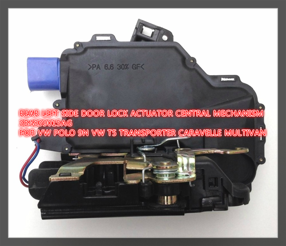 Free Shipping Rear Left Door Lock Actuator Central Mechanism 3b4839015ag For Vw Polo 9n Vw T5 Transporter Caravelle Multivan Good Companions For Children As Well As Adults