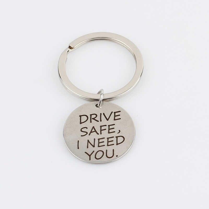 New kim loại Keyring Charms Keychain Phụ Nữ Đàn Ông Jewelry Key Chain Car Key Ring Couple Những Người Yêu Thích Giftsengrave LÁI XE AN TOÀN, tôi CẦN BẠN