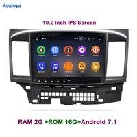 Aoluoya 10.2 IPS 2GB RAM Android 7.1 CAR DVD GPS Navigation For Mitsubishi Lancer 2007 2012 2013 2014 2015 Car radio multimedia