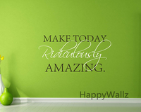 Сегодня Смехотворно Удивительные Мотивационные Жизнь Цитата Стикер Стены DIY Декоративные Вдохновляющие Жизнь Цитата Стены Этикету Q145