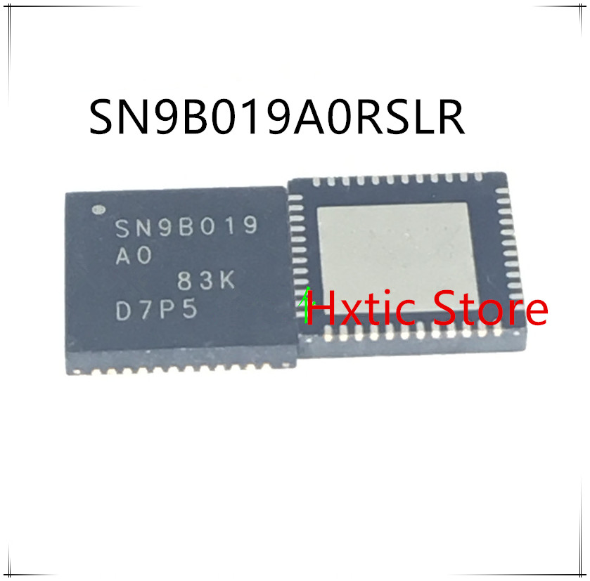 NEW 10PCS/LOT SN9B019A0 SN9B019AO SN9B019 SN9B019A0RSLR QFN-48 IC