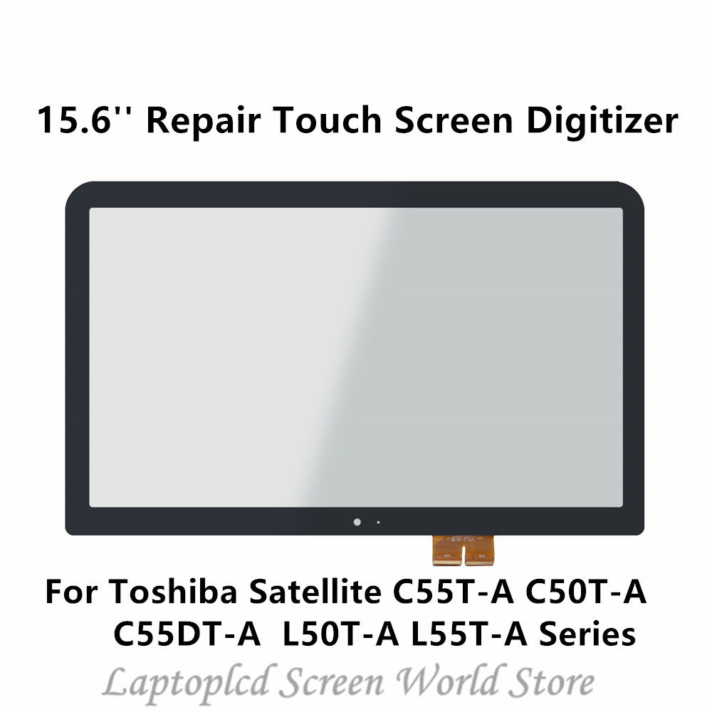 15.6'' Repair Front Glass Touch Screen Digitizer For Toshiba Satellite C55T-A C50T-A C55DT-A L50T-A L55T-A Series