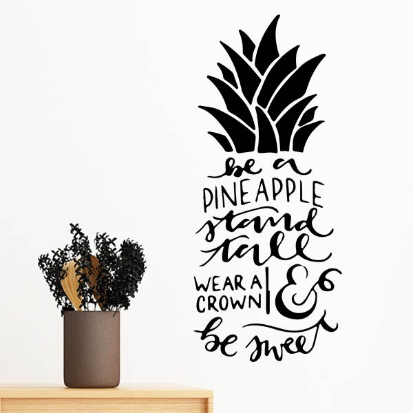 Be a Pineapple Stand Tall Wear a Crown & Be Sweet Removable Wall Sticker Art Decals Mural DIY
