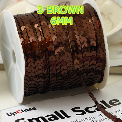 100 yards/lot 6mm No.3 Brown Color Flat Loose Sequins Ribbon Paillette Sewing For Crafts
