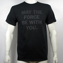 Authentic STAR WARS May The Force Be With You Phrase T-Shirt S M L XL 2XL NEW Free shipping  Harajuku Tops Fashion Classic