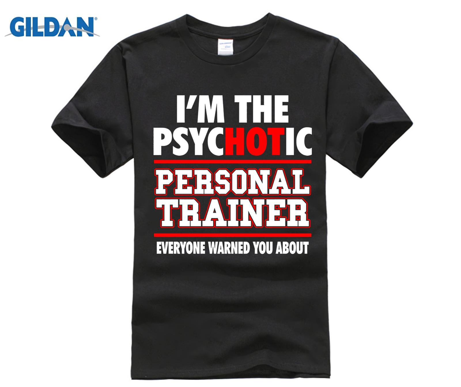 d08646dd ... Noun Funny Gyms Mens T-. US $12.34. GILDAN Personal Trainer Gift Funny  Shirt Psychotic HOT Trainer