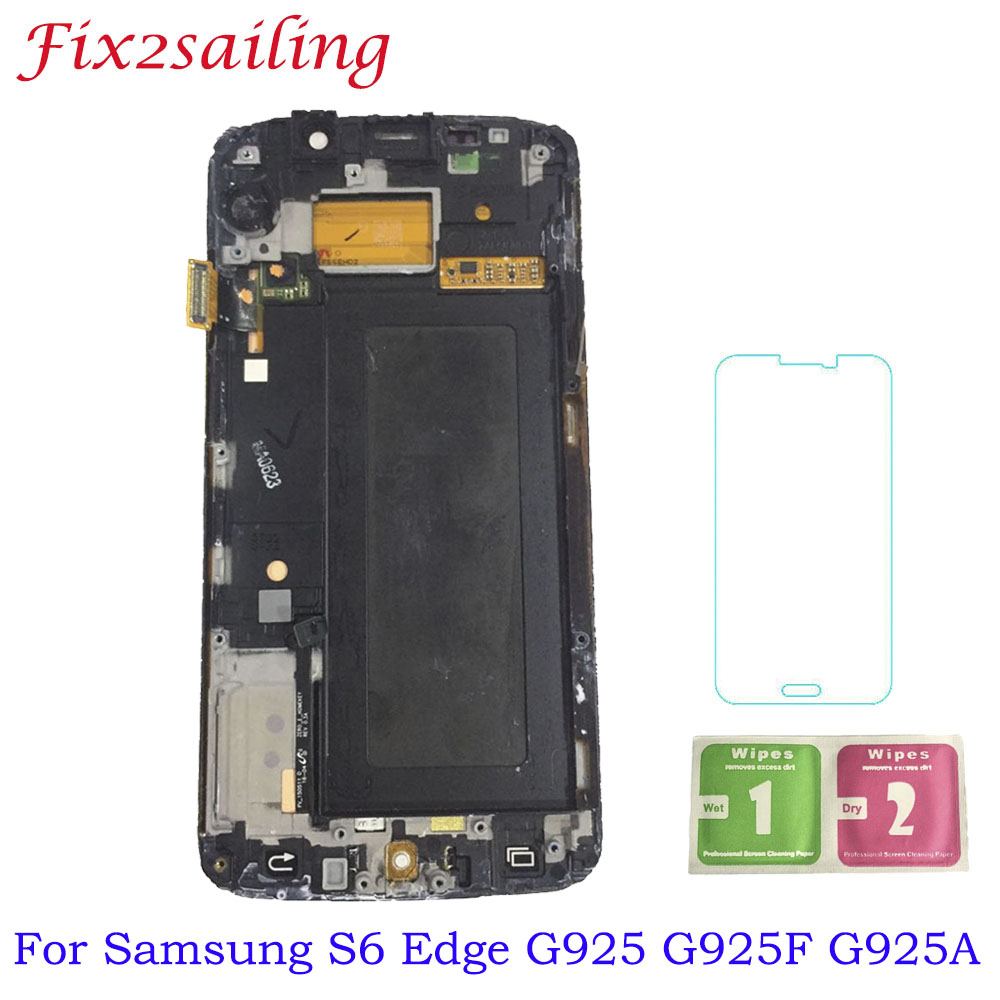 Super AMOLED Display For Samsung Galaxy S6 Edge G925 G925F G925A LCD Display + Touch Screen with Frame Digitizer Assembly  Super AMOLED Display For Samsung Galaxy S6 Edge G925 G925F G925A LCD Display + Touch Screen with Frame Digitizer Assembly