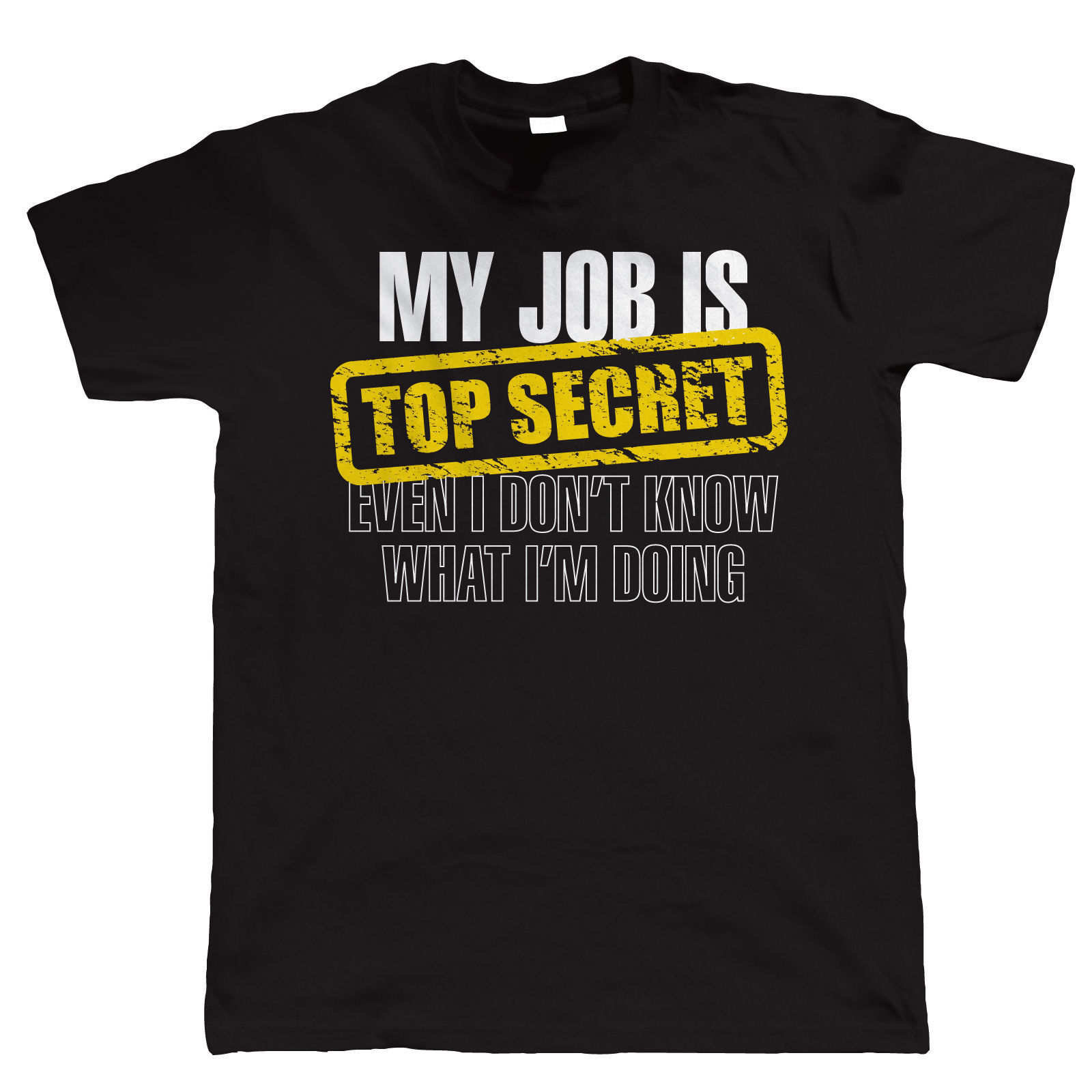 popular logo jobs buy cheap logo jobs lots from logo jobs t shirt logo my job is top secret birthday gift for dad him fathers day