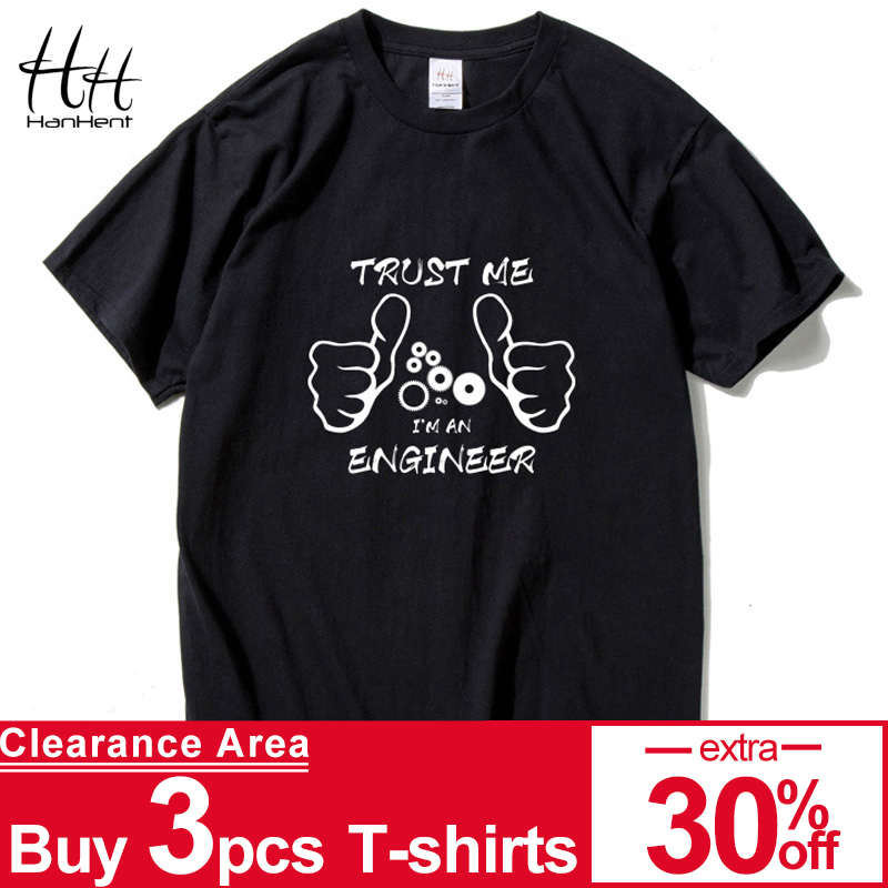HanHent Grappige Nieuwe Mode VERTROUWEN ME IK BEN EEN INGENIEURE T-shirt mannen Custom Patroon Katoen man Brief Print T-shirt Casual Cool Shirt