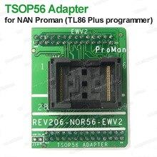 Enchufe adaptador TSOP56 para NAND ProMan TL86 PLUS programador FLASH REV206 NOR56 EW envío gratis