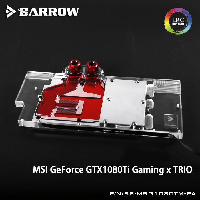Barrow BS-MSG1080TM-PA LRC RGB v1/v2 Full Cover Graphics Card Water Cooling Block for MSI GeForce GTX1080Ti GAMING X TRIO