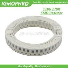 100PCS 1206 SMD Resistor 1% resistência 270 ohm chip resistor 0.25W 1/4W 270R 271 IGMOPNRQ