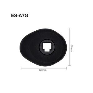 Image 1 - Eye Cup Miếng Kính Cường Lực cho SONY Alpha A7R III A7 II A7S II A7R II A7R A7S A7 A58 Camera Thay Thế FDA EP16