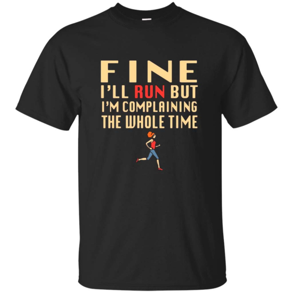 Funny Runner Workout Fitness Exercise and Complaining T-Shirt