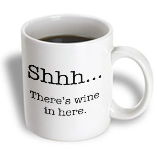 Funny Quotes Shhh There S Wine In Here Wine Lovers Mugs