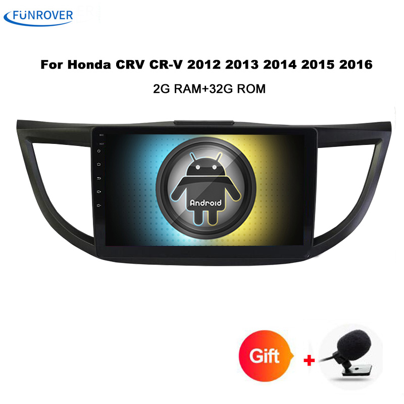 Funrover Android Car dvd gps Video player For Honda CRV CR-V 2012 2013 2014 2015 2016 10.1 inch 2 Din Car Radio Navigatio No DVD