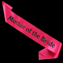 Mother of the bride sash wedding wraps dress accessories bachelorette party band hen night party favor events supplies 2015new(China)