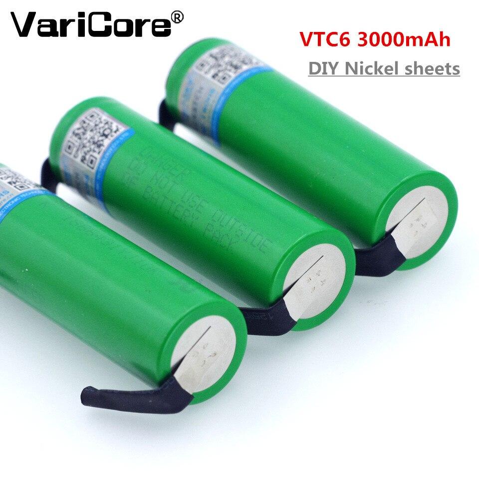 VariCore <font><b>VTC6</b></font> 3.7V 3000 mAh <font><b>18650</b></font> Li-ion Rechargeable <font><b>Battery</b></font> 30A Discharge for Sony US18650VTC6 <font><b>batteries</b></font> + DIY Nickel Sheets