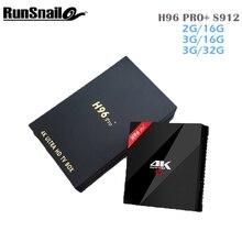 S912 H96 PRO Plus Amlogic Cuadro de TV Android Octa core 3G/32G Android 7.1 TV Box WiFi BT4.0 2.4G/5.8G H.265 Ott TV Box PK X96