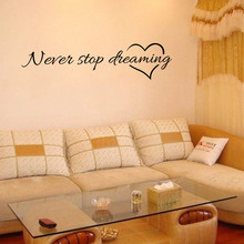 Never Stop Dreaming Quote Removable Art Vinyl Mural Home Room Decor Wall Stickers Exciting