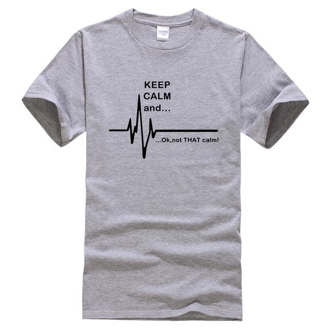 Мужская футболка с надписью «Keep Calm and... Not That Calm Funny EKG Heart Rate», футболка в стиле Харадзюку, лето 2019