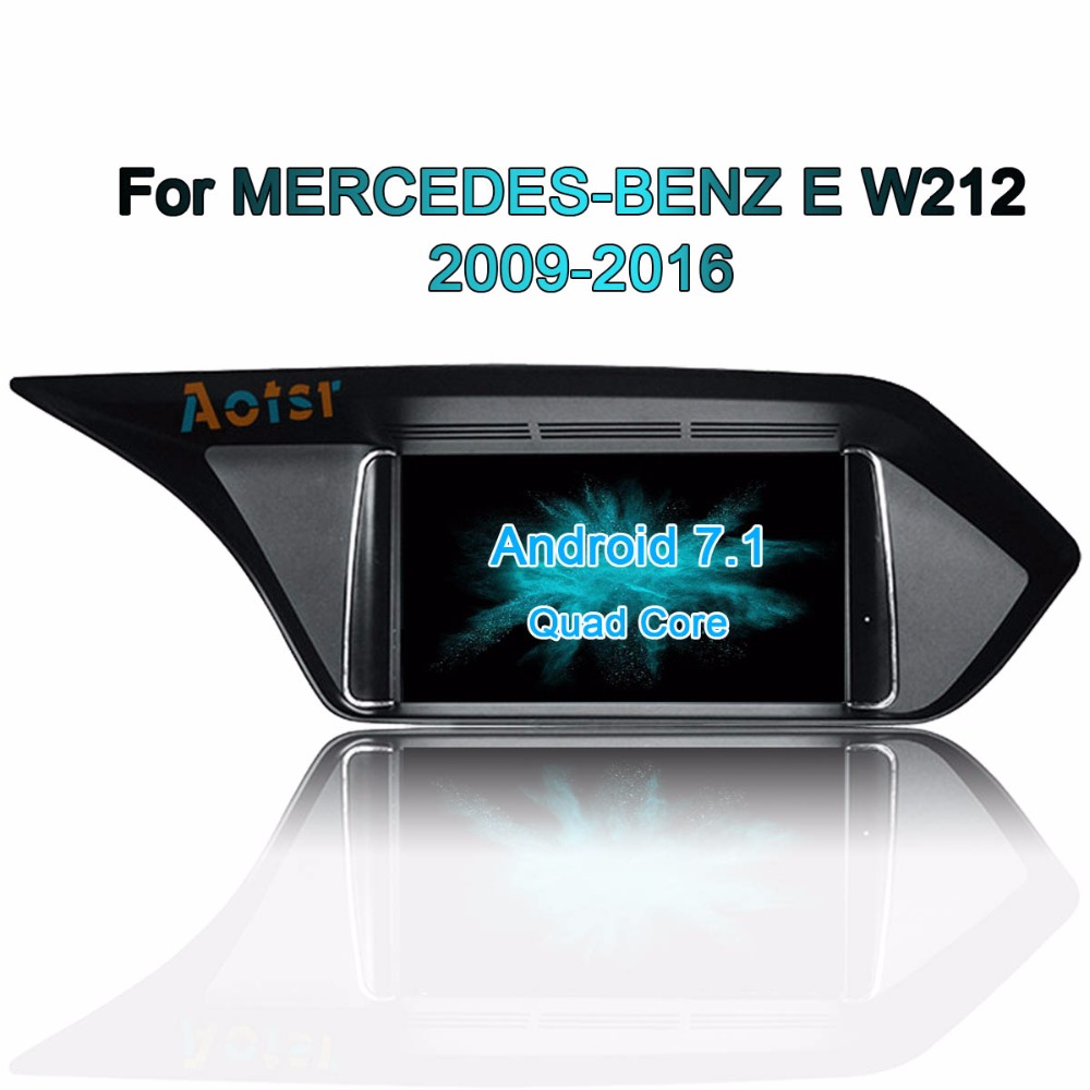 Android7.1 Car Radio GPS Navigation Multimedia Stereo For MERCEDES BENZ E W212 2009 2016 original with AUX Car NO CD DVD Player