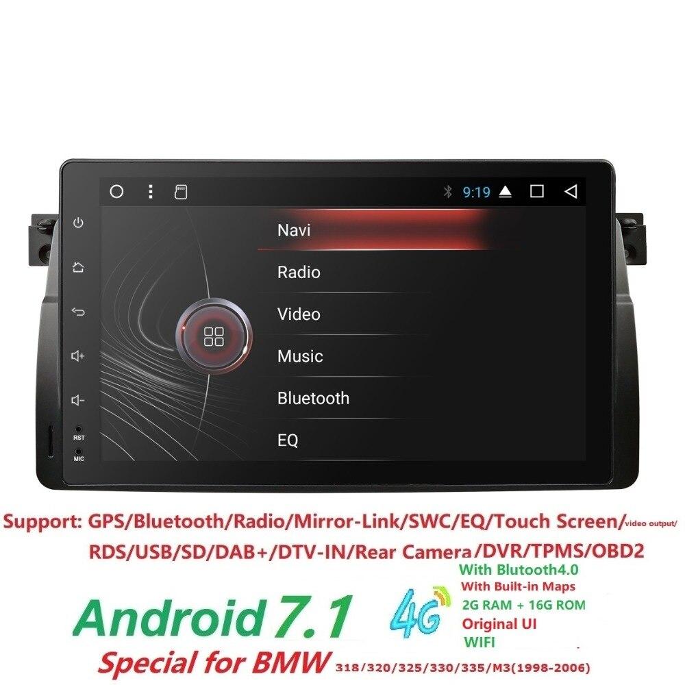 9 дюймов 4 QuadCore 2 г + 16 г Android 7,1 автомобиль gps для BMW E46 радио мультимедиа E46 автомобиля M3 настройки аксессуары 4G DAB + DVR RDS SWC BT DTV