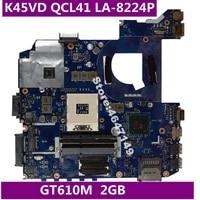 K45VD QCL41 LA 8224P GT610M 2GB Mainboard For ASUS A45V A85V K45VD A85V K45V K45VM K45VJ K45VS Laptop motherboard Test OK