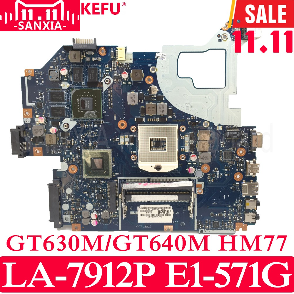 KEFU Q5WVH LA-7912P Laptop motherboard for ACER Aspire E1-571G V3-571G V3-571 mainboard Test original GT630/GT640 HM77 original laptop motherboard for acer aspire v3 571g e1 571g nv56r q5wvh la 7912p nbc1f11001 hm70 pga989 ddr3 fully tested