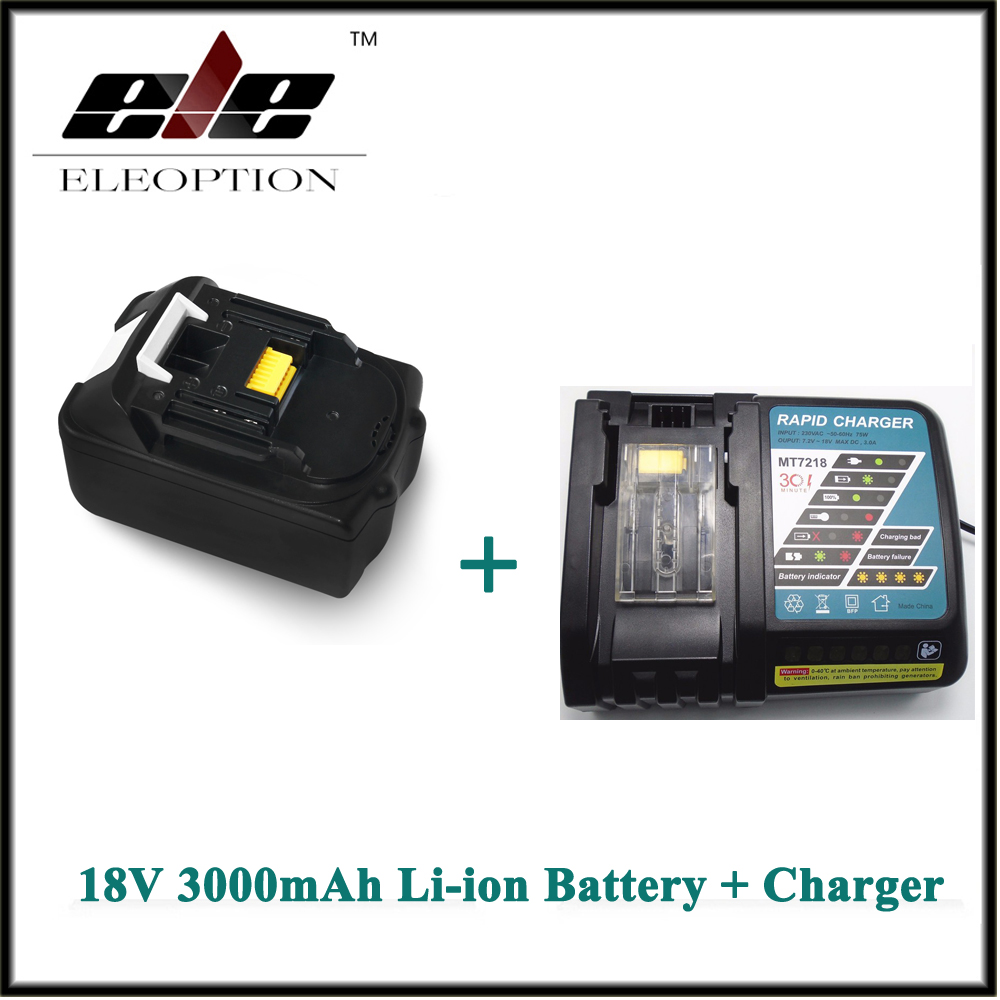 Eleoption for Makita 18V 3000mAh 3.0Ah Lithium-ion Recharegeable Power Tool Battery for BL1830 BL1840 + Charger high quality brand new 3000mah 18 volt li ion power tool battery for makita bl1830 bl1815 194230 4 lxt400 charger